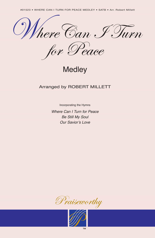 Where Can I Turn for Peace? - Medley - SATB | Sheet Music | Jackman Music
