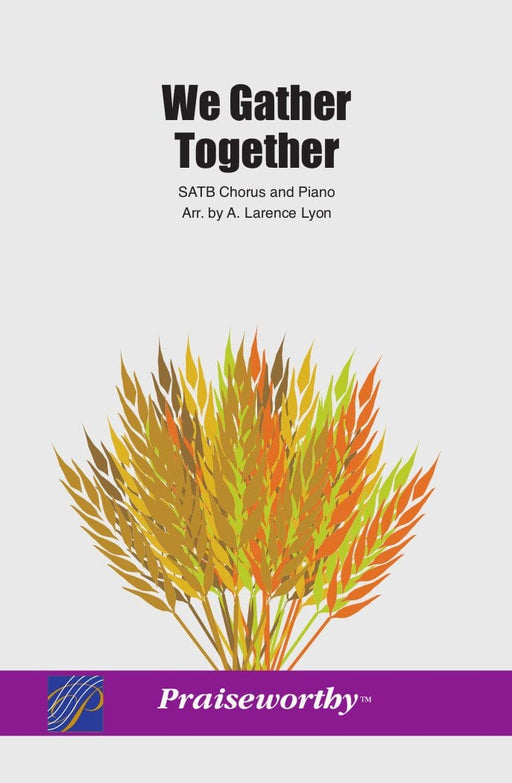 We Gather Together - SATB