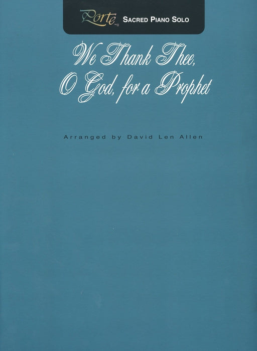 We Thank Thee O God for a Prophet - Piano Solo | Sheet Music | Jackman Music