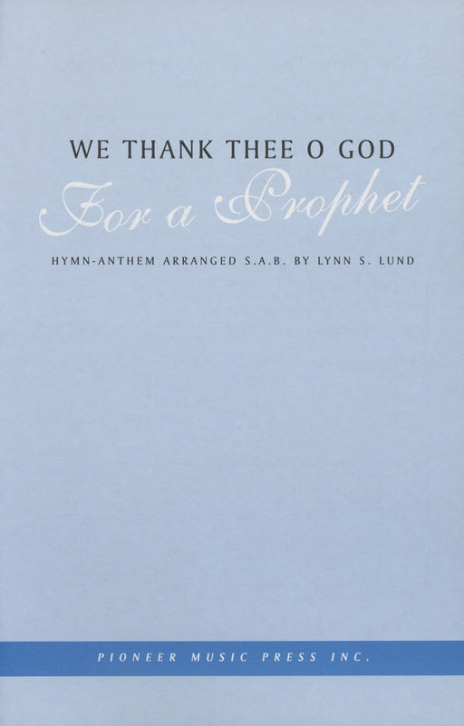 We Thank Thee O God for a Prophet - SAB | Sheet Music | Jackman Music