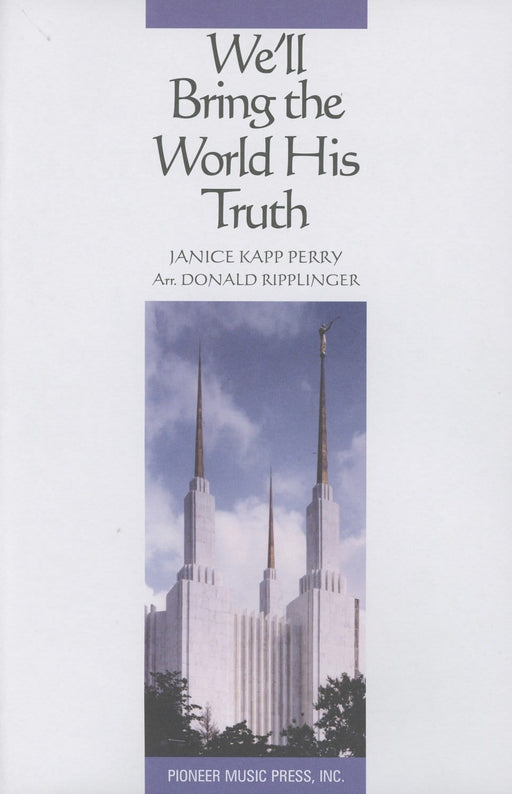 We'll Bring the World His Truth - SATB | Sheet Music | Jackman Music