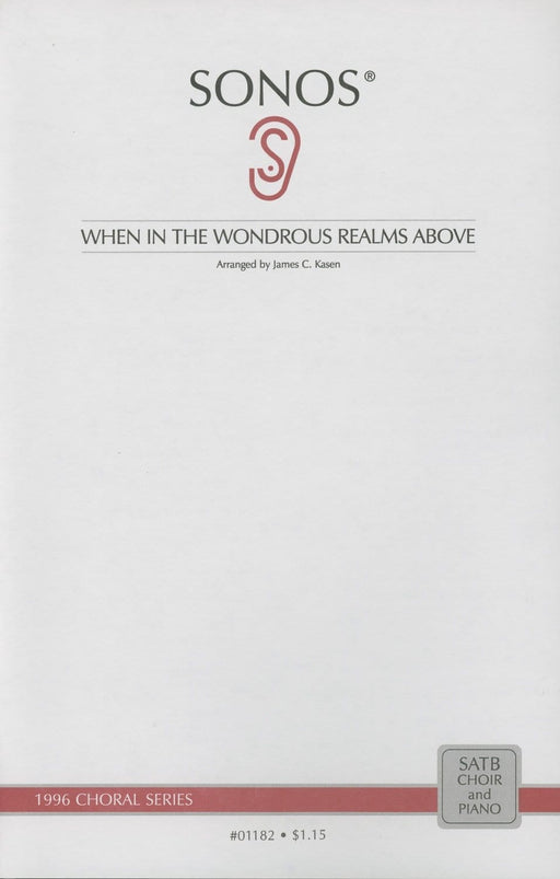 When In the Wondrous Realms - SATB
