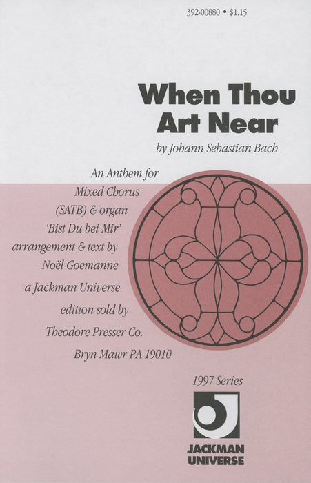 When Thou Art Near - SATB, Soloist & Organ | Sheet Music | Jackman Music