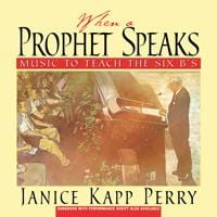 When a Prophet Speaks - Music to Teach the Six B's | Sheet Music | Jackman Music