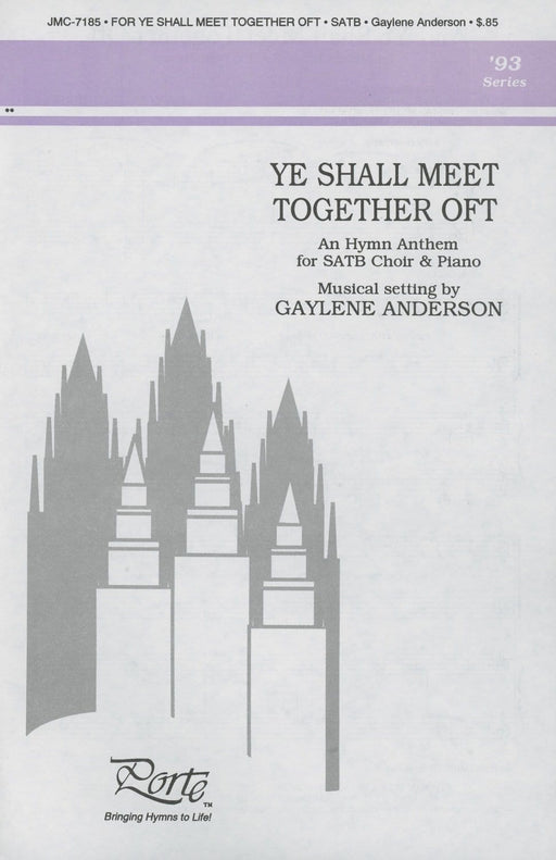 Ye Shall Meet Together Oft - SATB