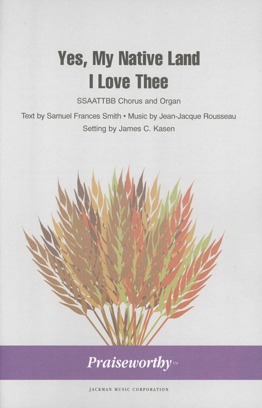 Yes My Native Land I Love Thee - SSAATTBB | Sheet Music | Jackman Music
