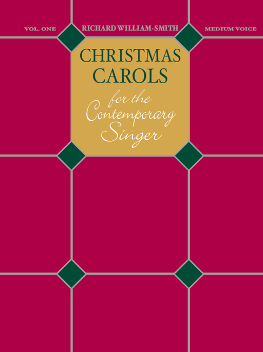 Christmas Carols for the Contemporary Singer -  Vol. 1
