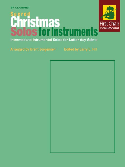 Sacred Christmas Solos for Instruments - B flat Clarinet