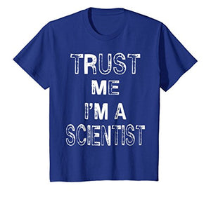 Trust Me I'm A Scientist Funny Distressed T-Shirt