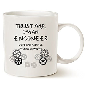 Trust Me, I'm an Engineer - Classic Ceramic Mug