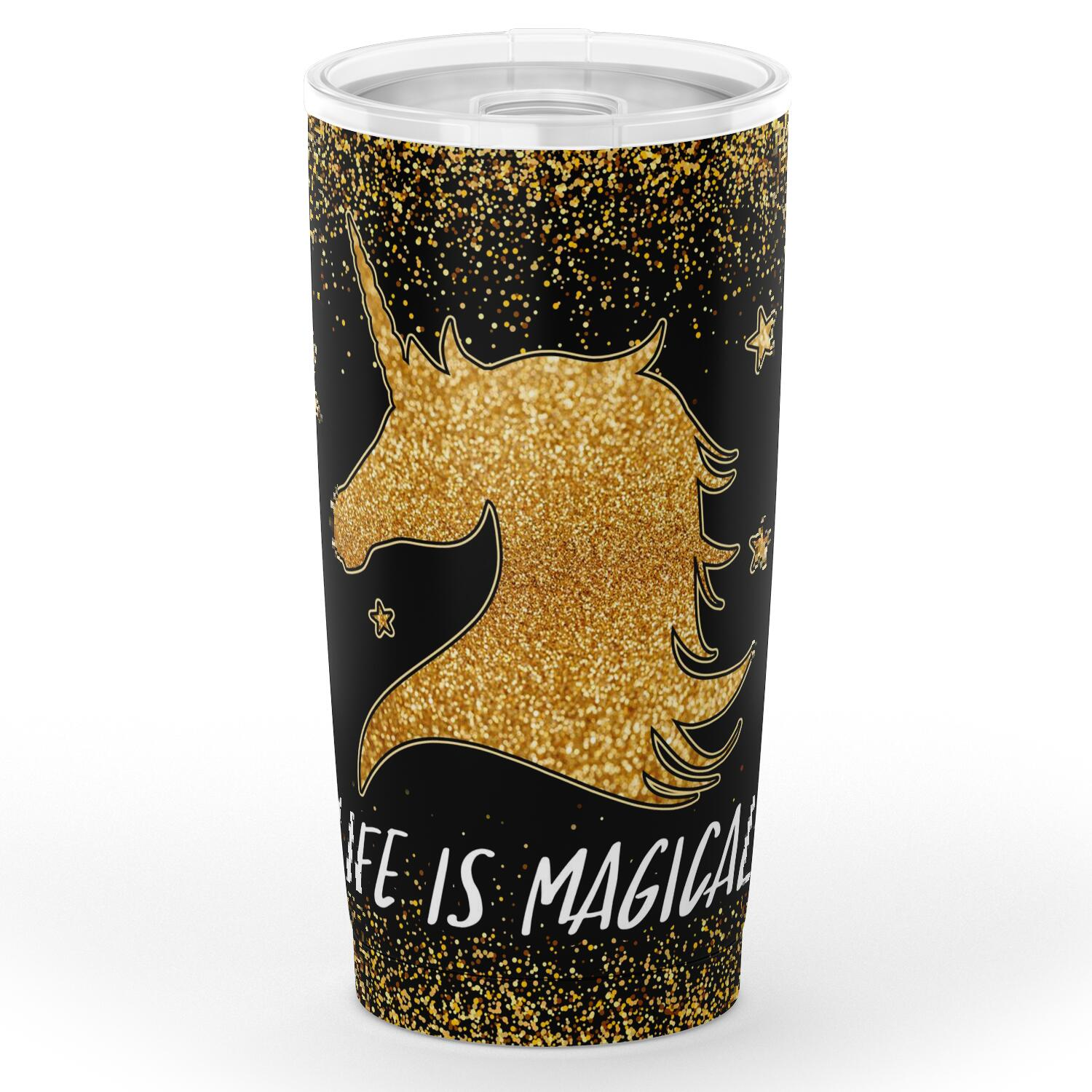Life Is Magical Unicorn Stainless Steel Tumbler