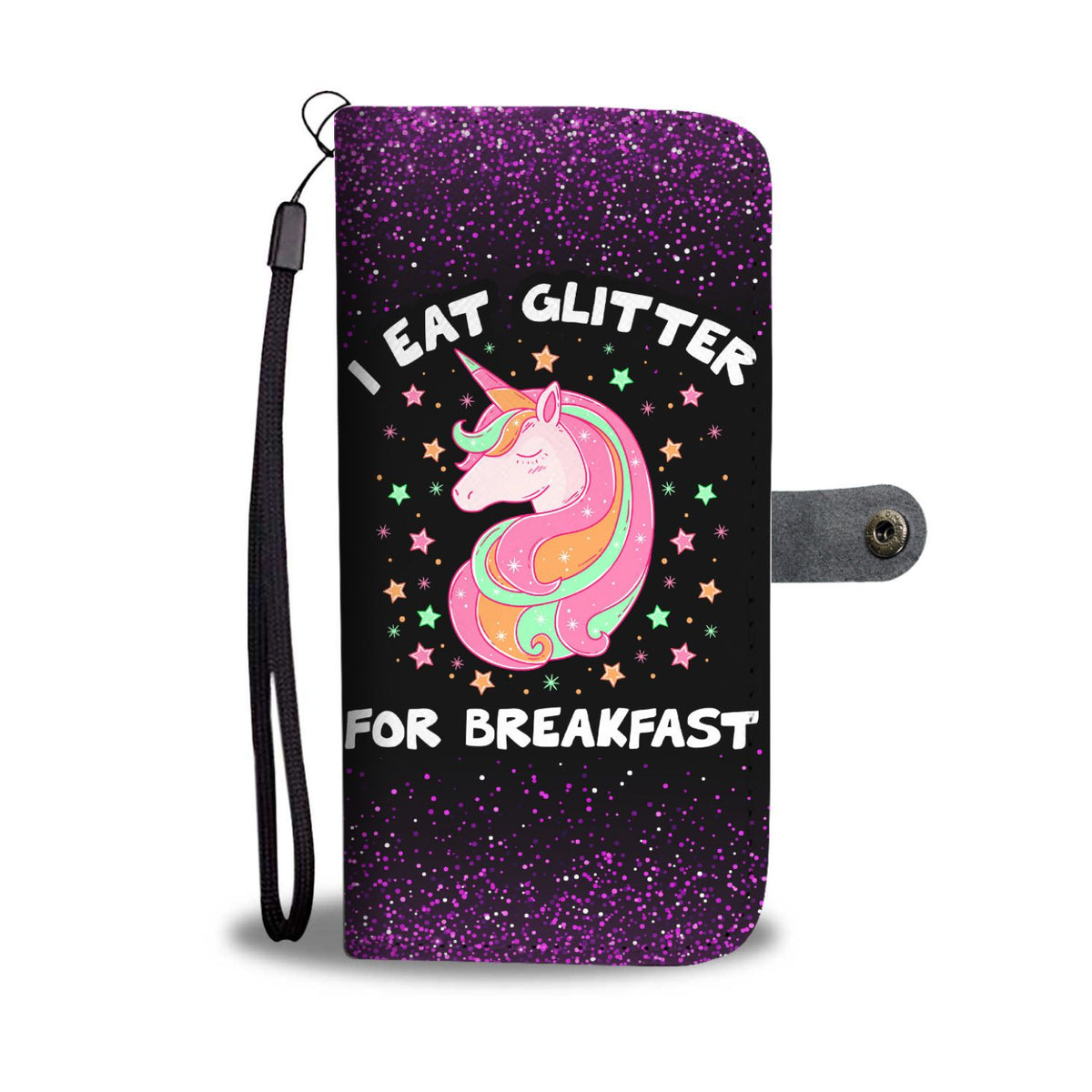 I Eat Glitter For Breakfast Unicorn Phone Case Wallet Wallet Case