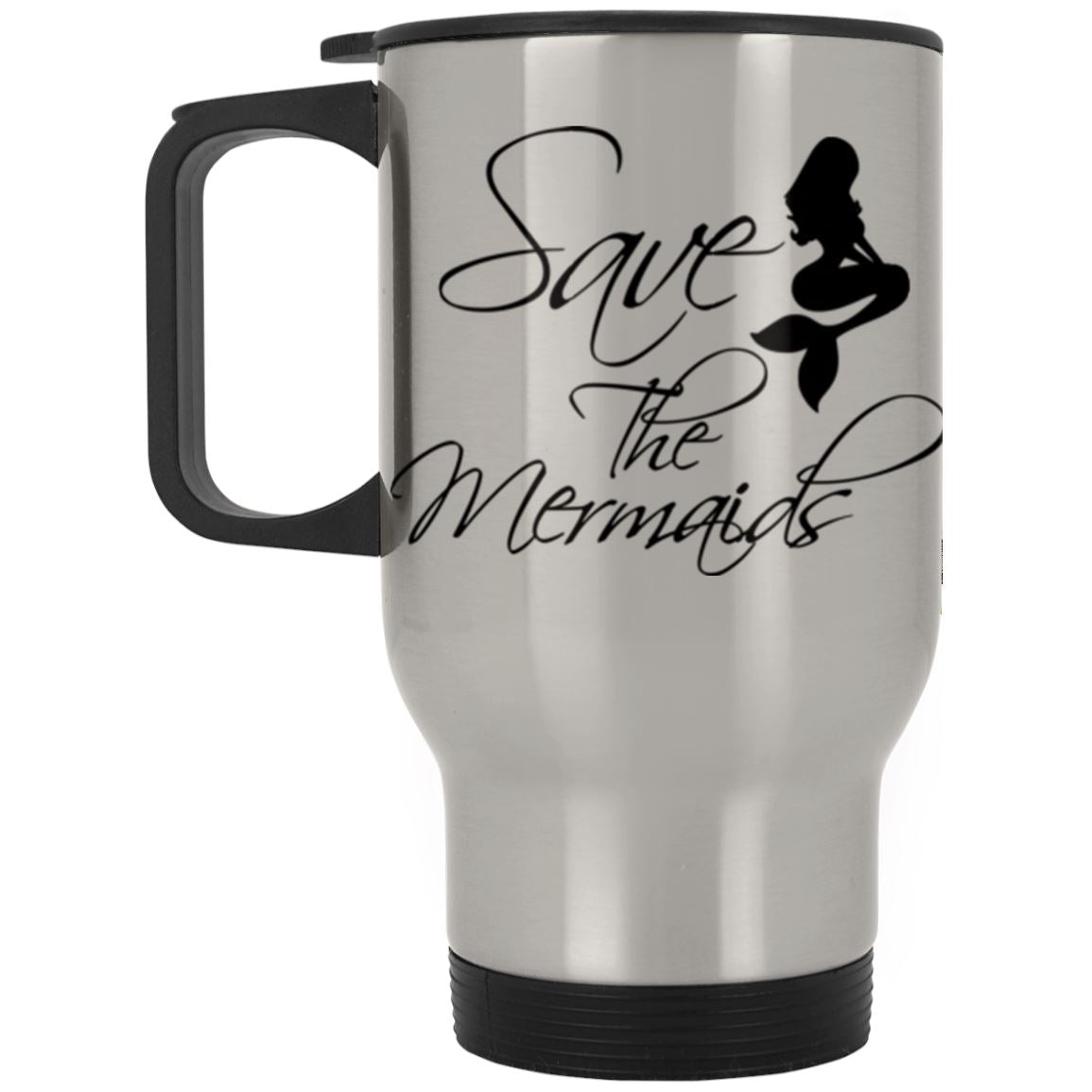 Save The Mermaids Stainless Travel Mug Mermaid Drinkware Silver One Size