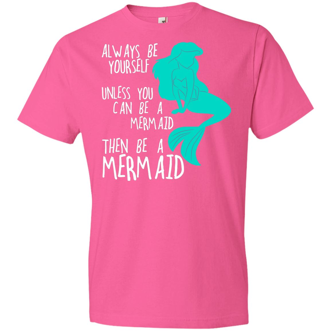Always Be Yourself Mermaid Youth T-Shirt Mermaid Apparel Neon Pink YXS