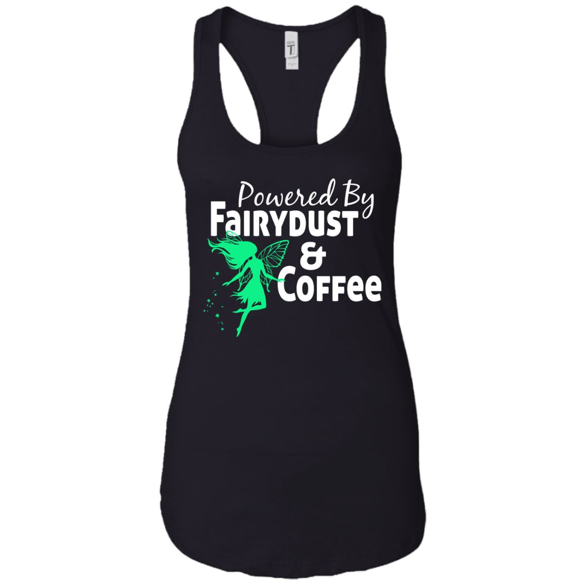 Powered By Fairydust & Coffee Racerback Tank T-Shirts Black X-Small