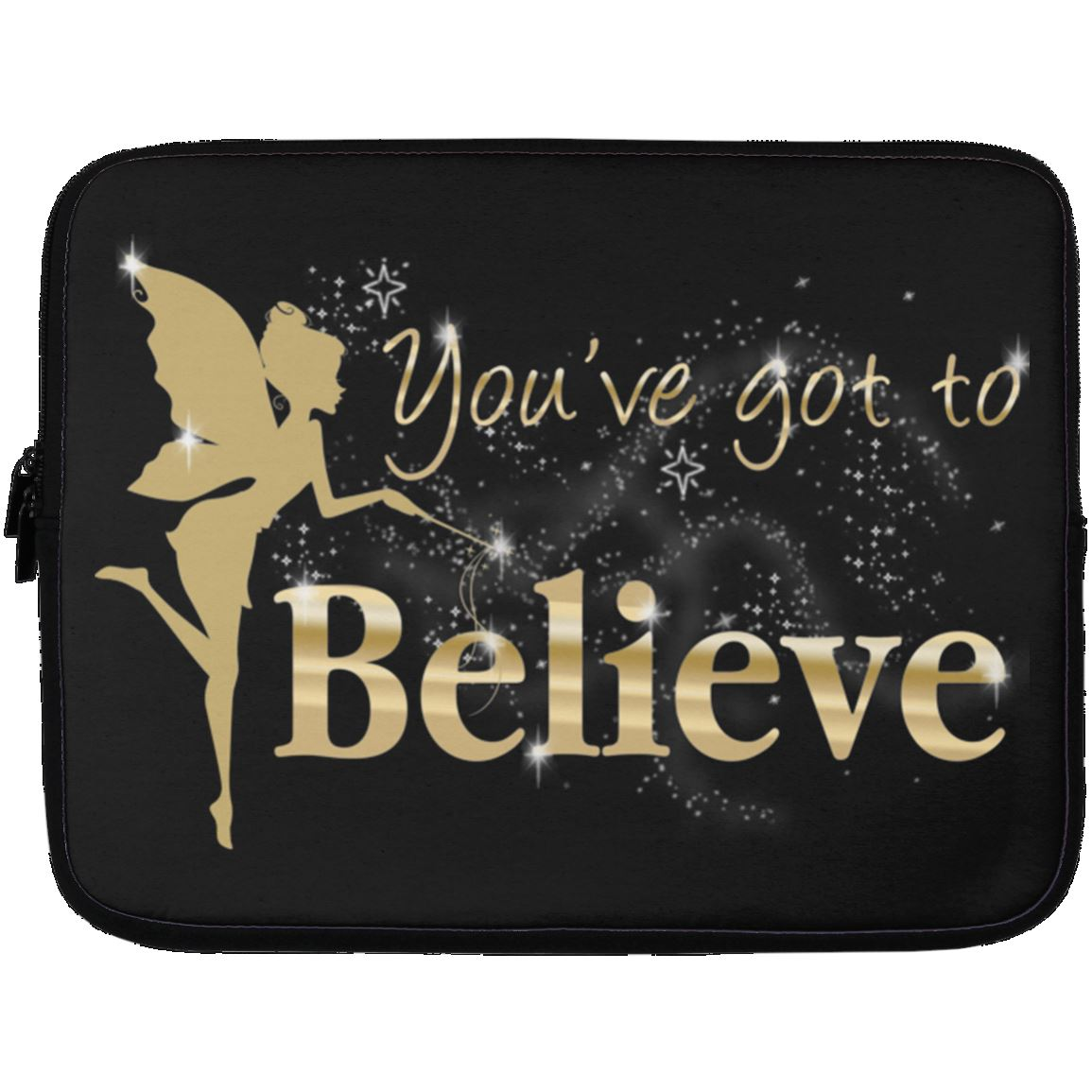 You've Got To Believe Fairy Laptop Sleeve Apparel Laptop Sleeve - 13 inch Black One Size