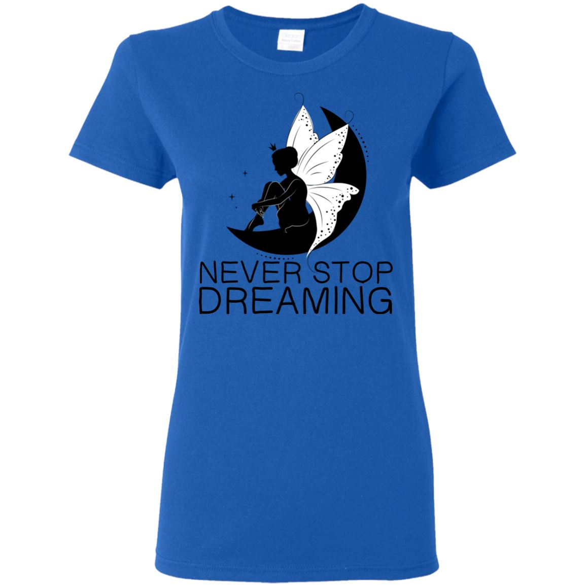Never Stop Dreaming Fairy T-Shirt T-Shirts Royal S