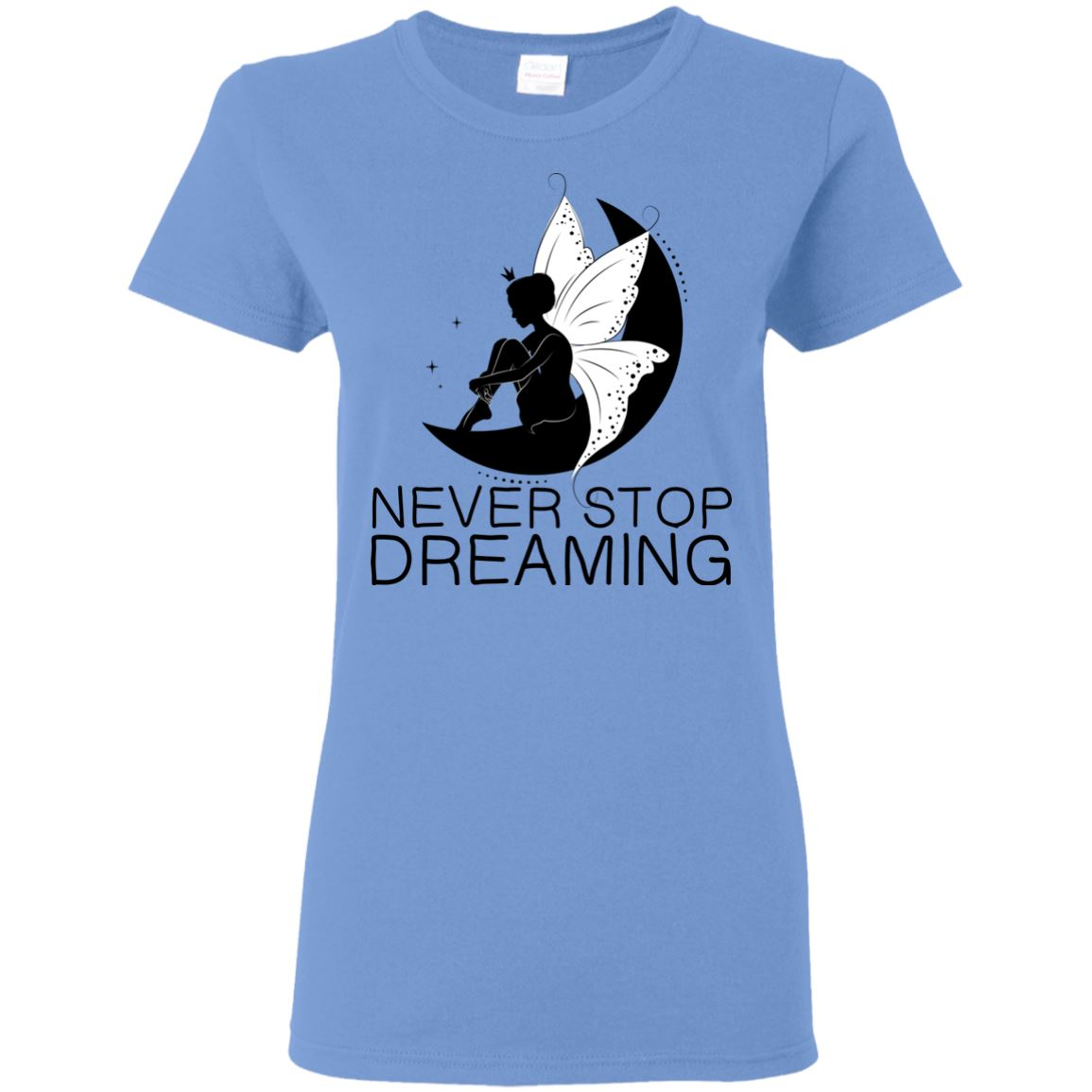 Never Stop Dreaming Fairy T-Shirt T-Shirts Carolina Blue S