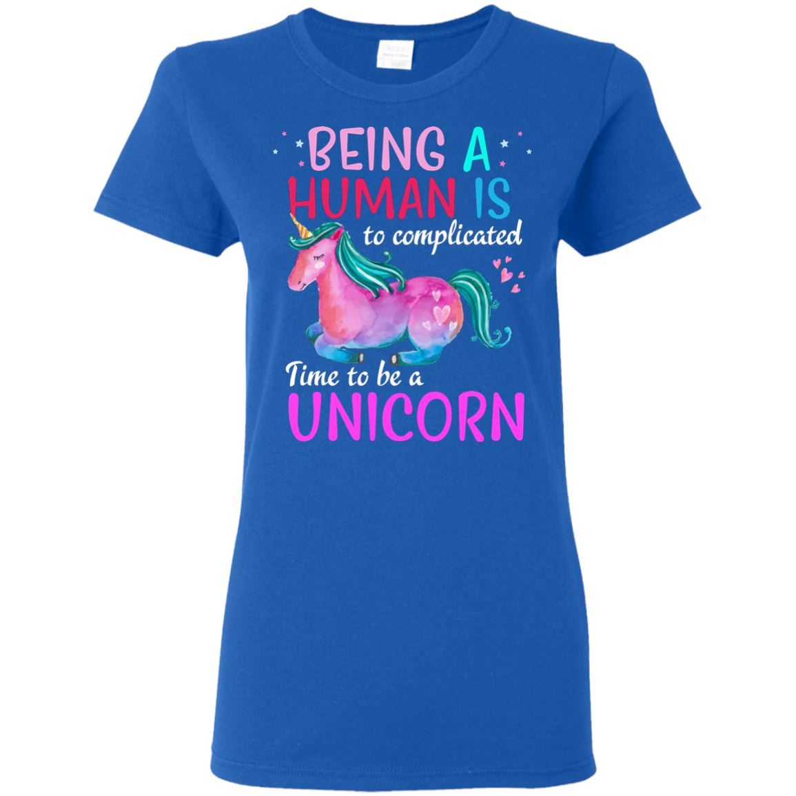 Time To Be A Unicorn Women's T-Shirt Apparel Royal S