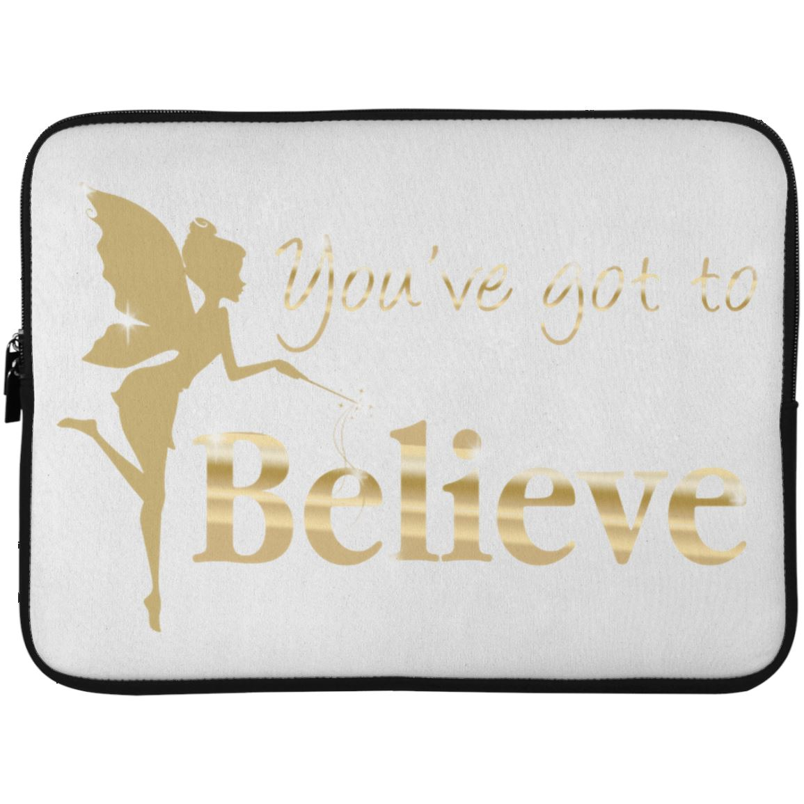 You've Got To Believe Fairy Laptop Sleeve Apparel Laptop Sleeve - 15 Inch White One Size