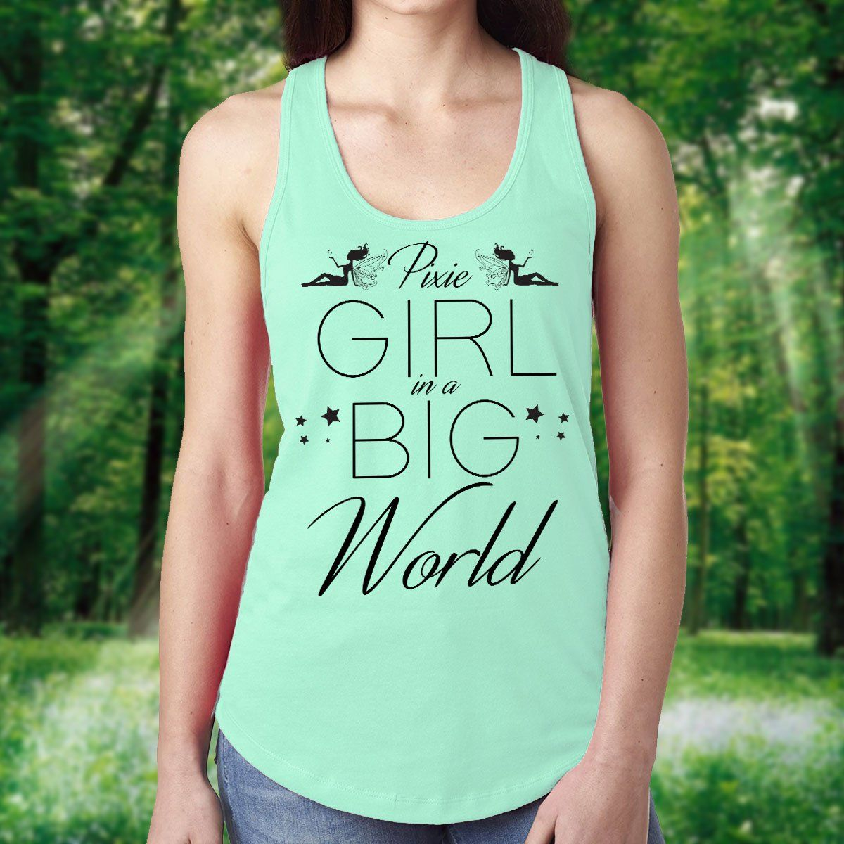 Pixie Girl In A Big World Racerback Tank T-Shirts
