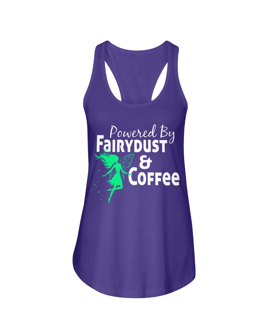 Powered By Fairy Dust & Coffee Ladies Racerback Tank