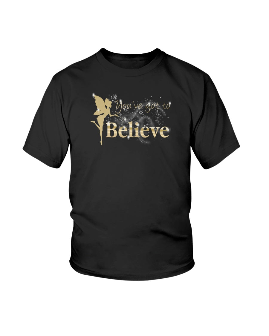You've Got To Believe Fairy Youth Kids Tshirt