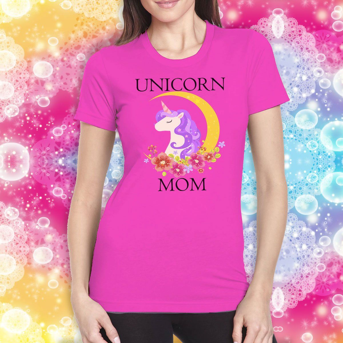 Unicorn Mom Ladies T-Shirt Apparel