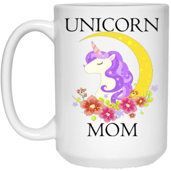 Unicorn Mom White Mug Drinkware 15 oz