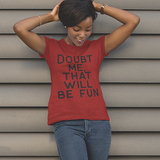 Doubt Me Tee | Red
