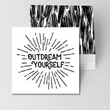 Outdream Yourself Tee