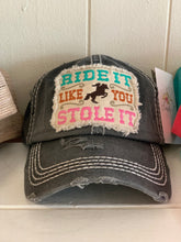 Load image into Gallery viewer, Ride It Like You Stole It ball cap