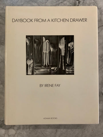 Daybook from a Kitchen Drawer, by Irene Fay