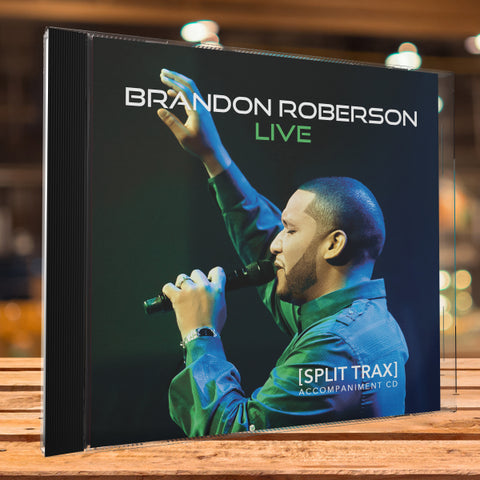 Brandon Roberson Live - Accompaniment Split Trax CD