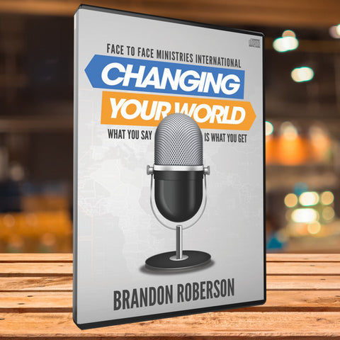 "Changing Your World - ""What You Say Is What You Get"" - Audio CD (Teaching)"
