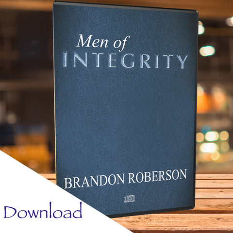 Men of Integrity - Download (Teaching)