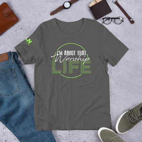"""I'm About That Worship Life"" T-Shirt!"
