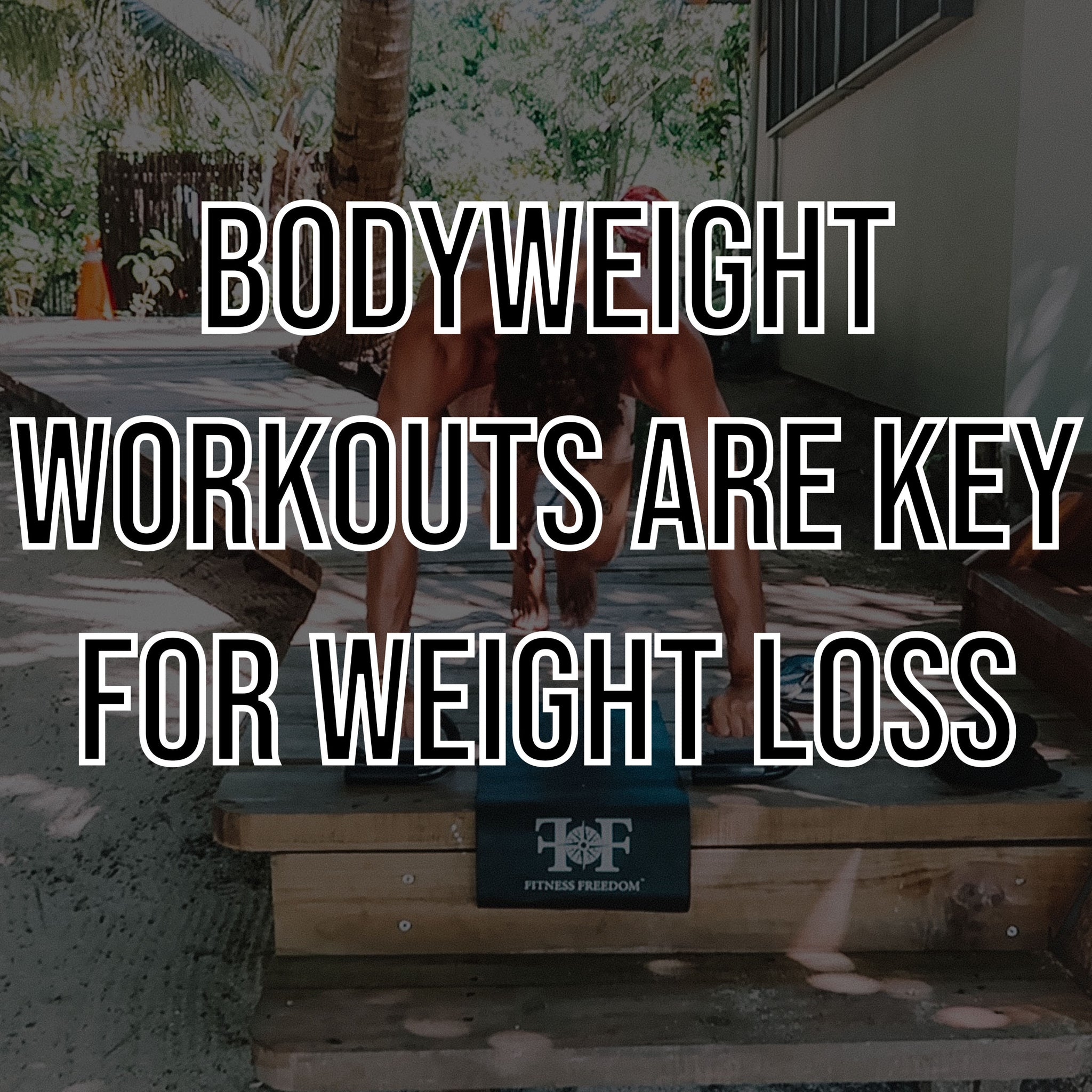 Weights Are Great, But Bodyweight Exercises Are Key For Weight Loss - Expert Advise