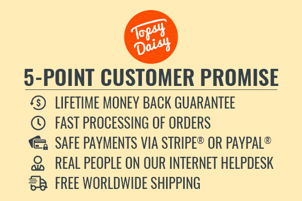 The Topsy Daisy 5-Point Customer Promise