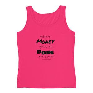 """Where money goes, all doors are open"" - Ladies' Top"