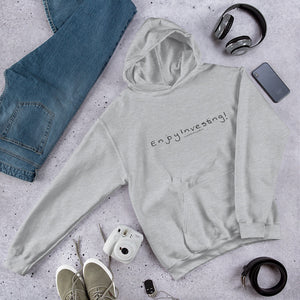 """Enjoy Investing"" - Hooded Sweatshirt"