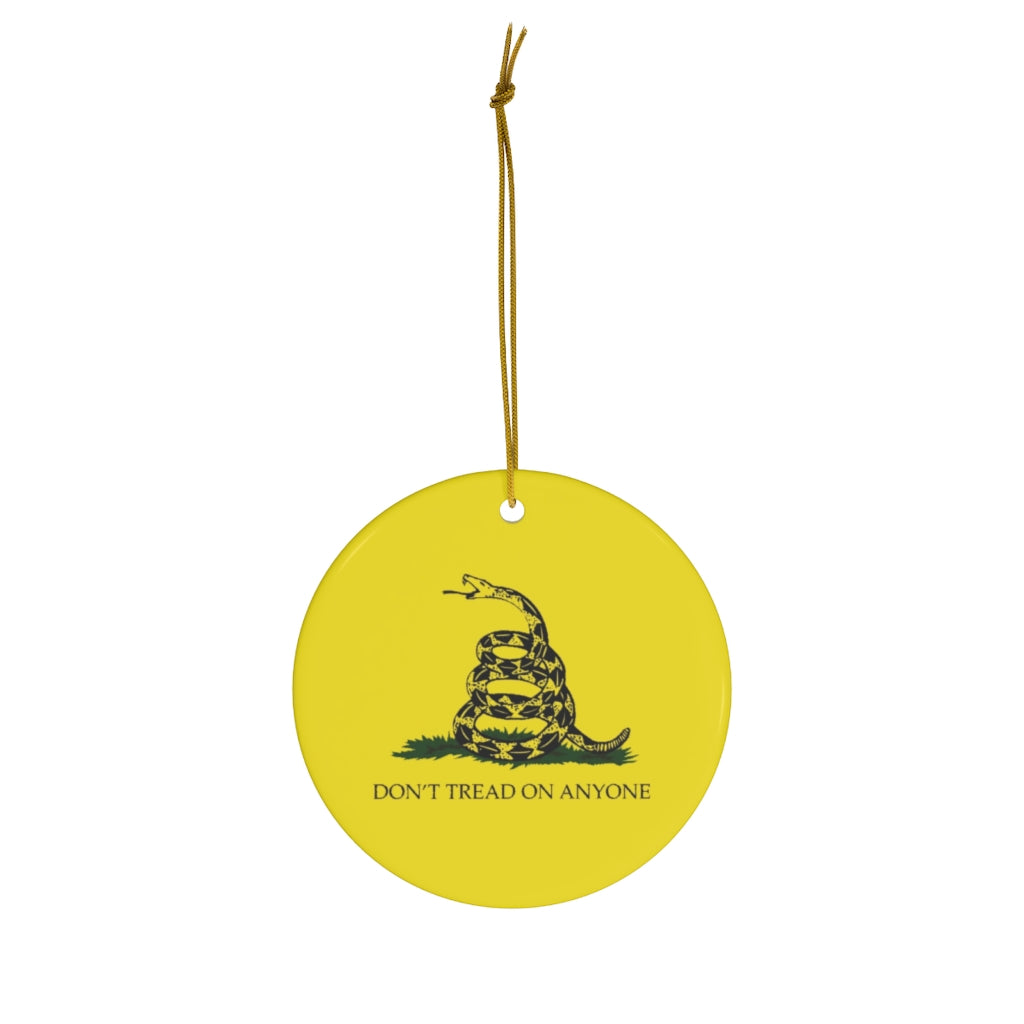 Don't Tread on Anyone Ornament
