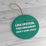Like Epstein, This Ornament Won't Hang Itself