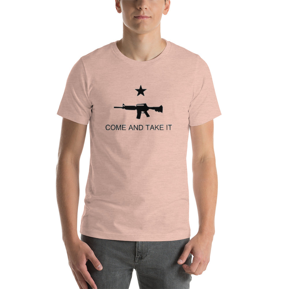 Come and Take It Unisex T-Shirt
