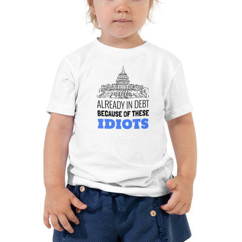 Already in Debt Toddler T-Shirt