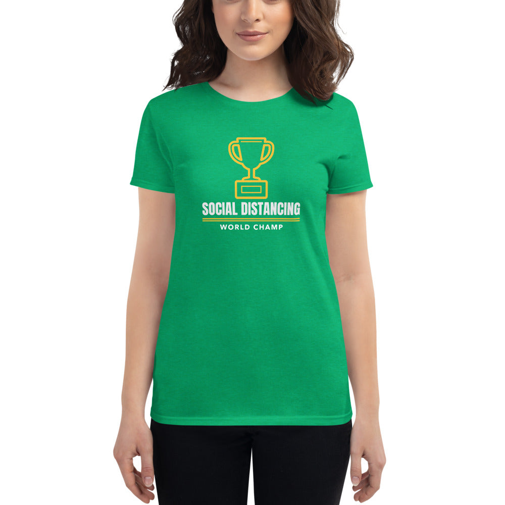 Social Distancing World Champ Women's T-Shirt