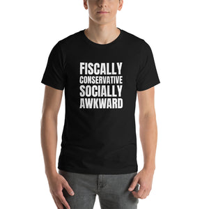 Fiscally Conservative, Socially Awkward T-Shirt