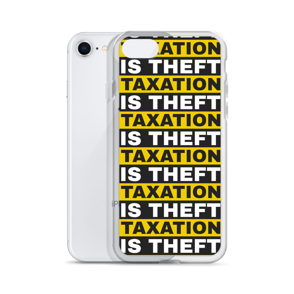 Taxation is Theft iPhone Case
