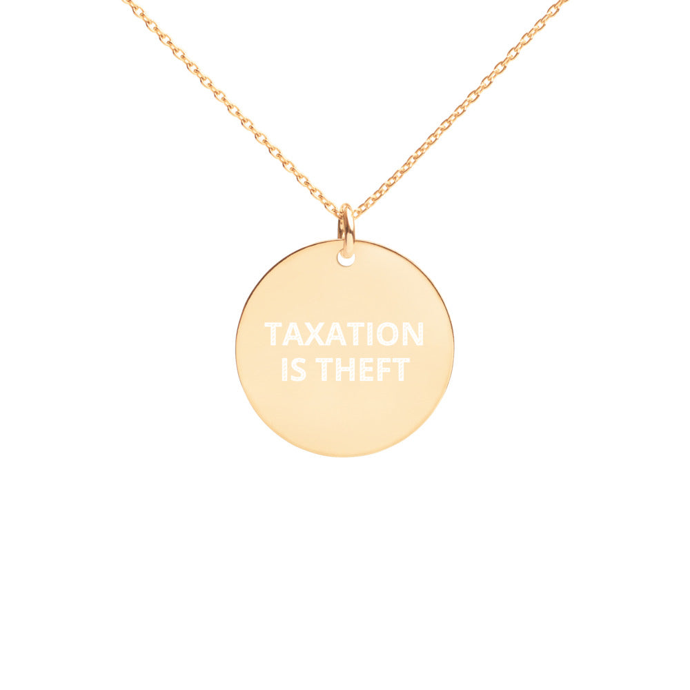 Taxation is Theft Engraved Necklace