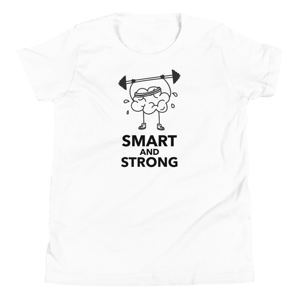 Smart and Strong T-Shirt